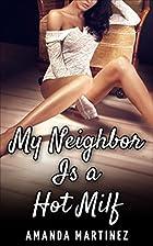 My Neighbor Is A Hot MILF (Older Woman…