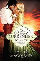 Sweet Surrender (Mercers of Montana Book 1)…