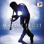 Martin Fröst - Roots by Martin Fröst