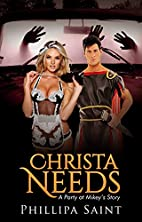 Christa Needs: A Party at Mikey's…