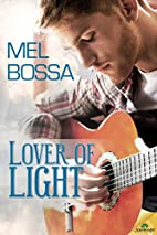 Lover of Light by Mel Bossa