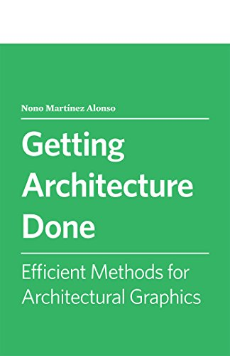 efficient-methods-for-architectural-graphics-getting-architecture-done-book-1