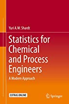 Statistics for Chemical and Process…