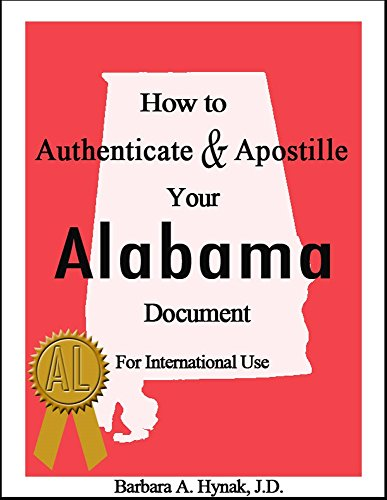how-to-authenticate-apostille-your-alabama-document-for-international-use