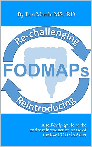 re-challenging-and-reintroducing-fodmaps-a-self-help-guide-to-the-entire-reintroduction-phase-of-the-low-fodmap-diet