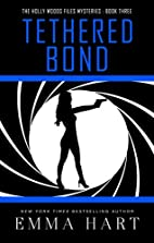 Tethered Bond by Emma Hart
