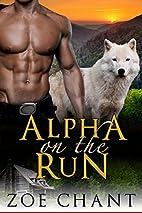 Alpha on the Run by Zoe Chant
