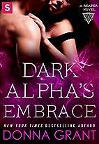 Dark Alpha's Embrace: A Reaper Novel…