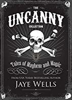 Uncanny Collection: Tales of Mayhem and…