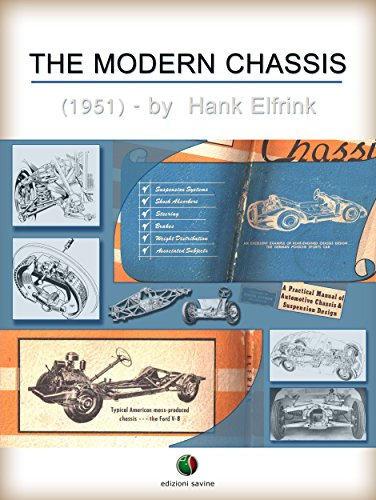 the-modern-chassis-a-practical-manual-of-automotive-chassis-and-suspension-design-history-of-the-automobile