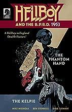 Hellboy and the B.P.R.D.: 1953 -- Phantom…