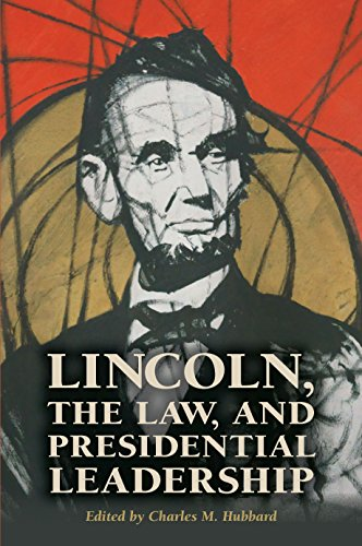 lincoln-the-law-and-presidential-leadership