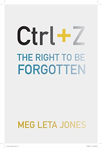 ctrl-z-the-right-to-be-forgotten