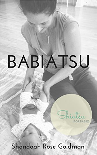 babiatsu-shiatsu-inspired-bodywork-for-babies