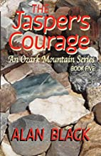 The Jasper's Courage (An Ozark Mountain…