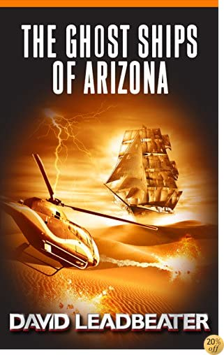 TThe Ghost Ships of Arizona (Matt Drake Book 11)