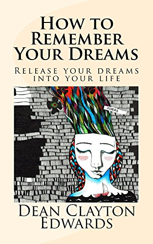 how-to-remember-your-dreams-release-your-dreams-into-your-life
