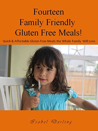fourteen-family-friendly-gluten-free-meals-quick-and-affordable-gluten-free-meals-the-whole-family-will-love