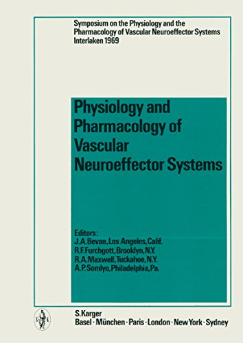 physiology-and-pharmacology-of-vascular-neuroeffector-systems-international-symposium-interlaken-july-1969