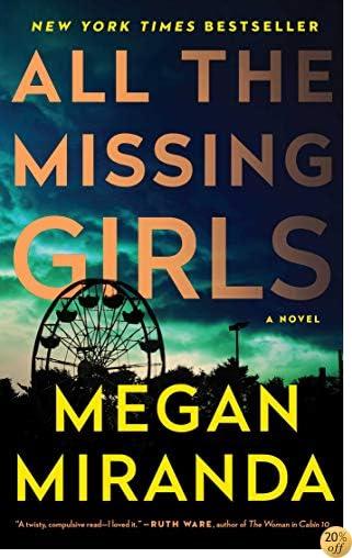 TAll the Missing Girls: A Novel