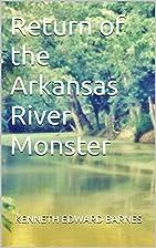 Return of the Arkansas River Monster by…