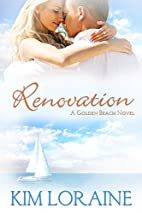 Renovation (A Golden Beach Novel) by Kim…