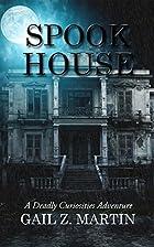 Spook House by Gail Z. Martin