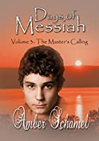 The Master's Calling (Days of Messiah Book…