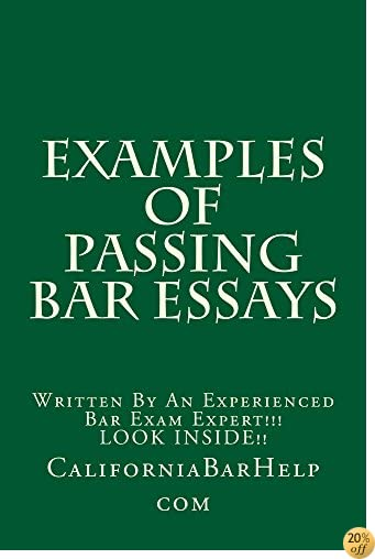 Examples Of Passing Bar Essays (Electronic Borrowing OK): (Electronic Borrowing OK)