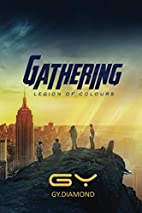 Gathering (Legion of Colours Book 1) by G.…