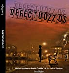 DEFECTUOZZOS (Spanish Edition) by Ivan Rojas