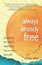 Always Already Free: recognizing the natural…