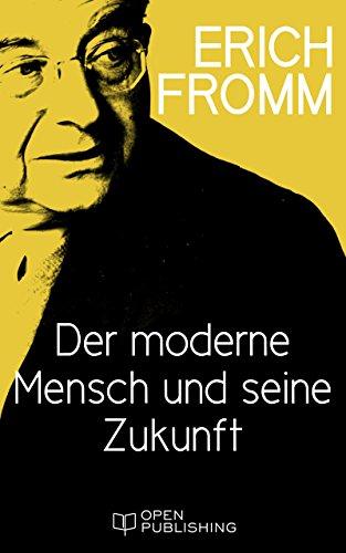 der-moderne-mensch-und-seine-zukunft-modern-man-and-the-future-german-edition