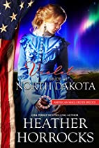 Violet: Bride of North Dakota (American…