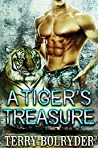A Tiger's Treasure by Terry Bolryder