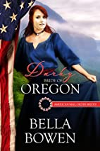 Darby: Bride of Oregon (American Mail-Order…