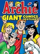 Archie Giant Comics Spotlight (Archie Giant…