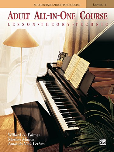 alfreds-basic-adult-all-in-one-course-book-1-learn-how-to-play-piano-with-lesson-theory-and-technic-alfreds-basic-adult-piano-course