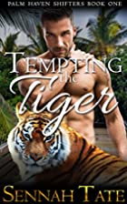 Tempting the Tiger (Palm Haven Shifters, #1)…
