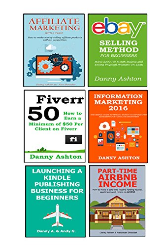 business-money-maker-6-in-1-bundle-information-marketing-2016-affiliate-marketing-with-a-twist-ebay-selling-method-kindle-publishing-for-beginners-airbnb-money-method-fiverr