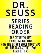 DR. SEUSS - SERIES READING ORDER (SERIES…