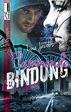 Flammende Bindung - Virulent 1 by Lina…