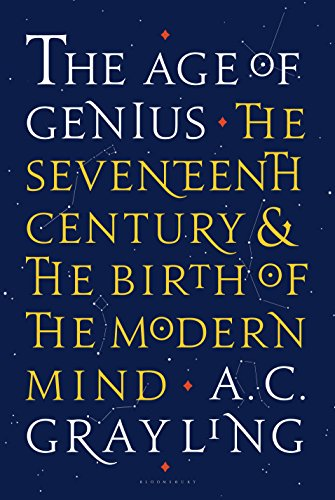 the-age-of-genius-the-seventeenth-century-and-the-birth-of-the-modern-mind