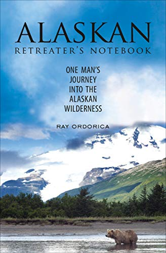 the-alaskan-retreaters-not-one-mans-journey-into-the-alaskan-wilderness
