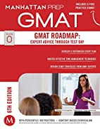 GMAT Roadmap: Expert Advice Through Test Day…