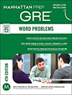 GRE Word Problems (Manhattan Prep GRE…