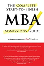 Complete Start-to-Finish MBA Admissions…