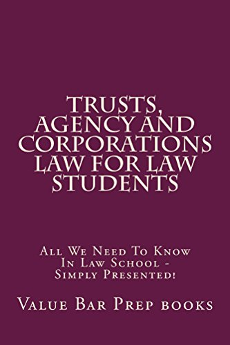 trusts-agency-and-corporations-law-for-bar-exam-takers-helpcaliforniabarhelpcom