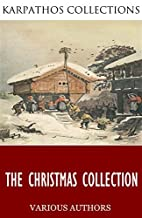 The Christmas Collection by Charles Dickens