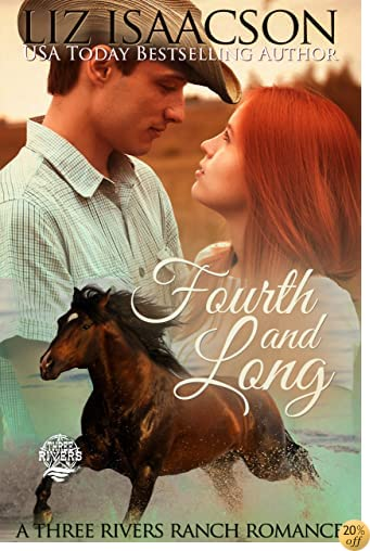 TFourth and Long (Three Rivers Ranch Romance Book 3)